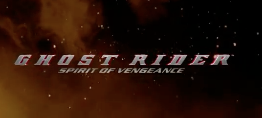 Ghost Rider : Spirit of Vengeance – Official Trailer