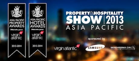 Asia Pacific Property & Hotel Awards 2013 – 9-10 May at Shangri-la Hotel