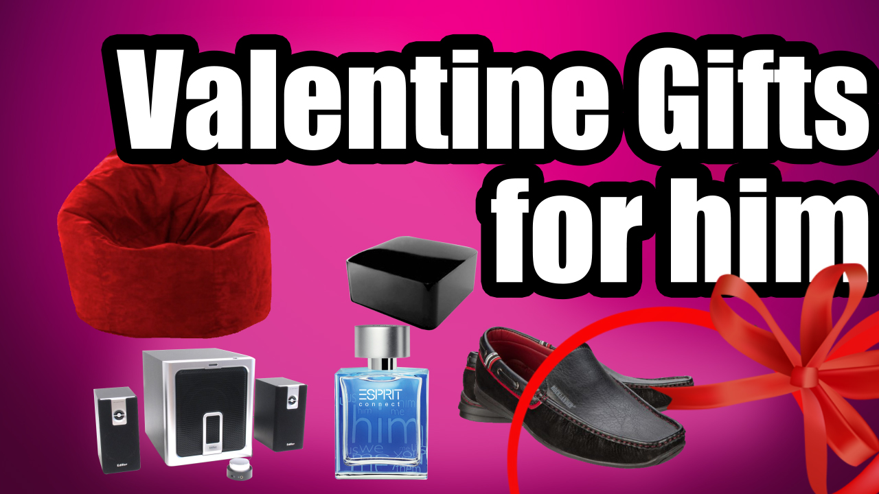 Valentine Gift Ideas for HIM